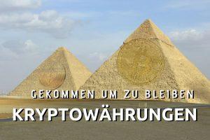 Kryptowährungen werden bleiben