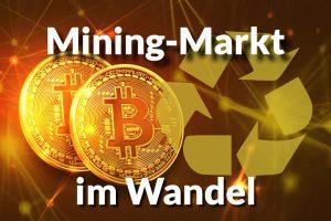 Mining-Markt_im_Wandel
